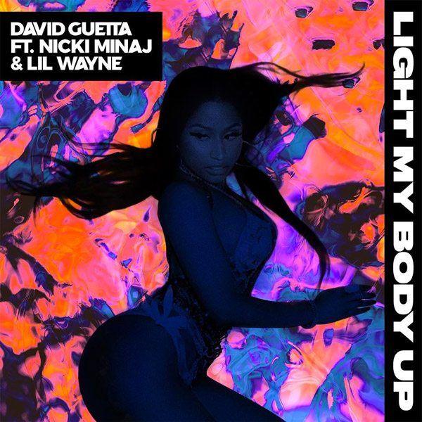 "David Guetta feat. Nicki Minaj & Lil Wayne - ""Light my Body up"""