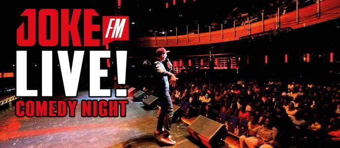 JOKE FM Comedy Night