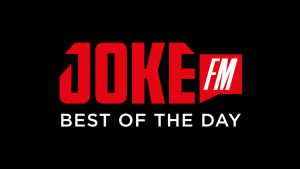 JOKE FM - Best of the day