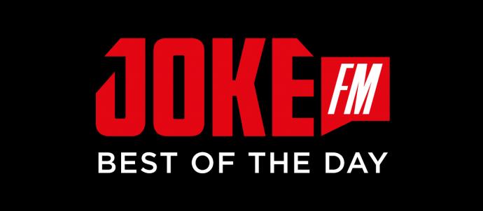 JOKE FM - Best of the day