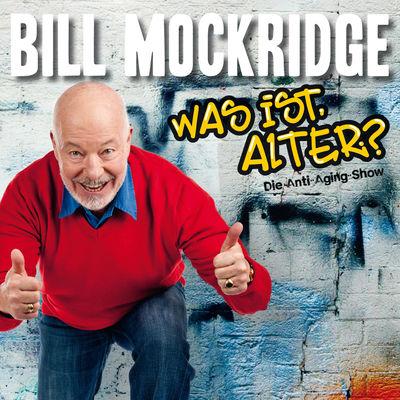 Bill Mockridge - Was ist, alter?