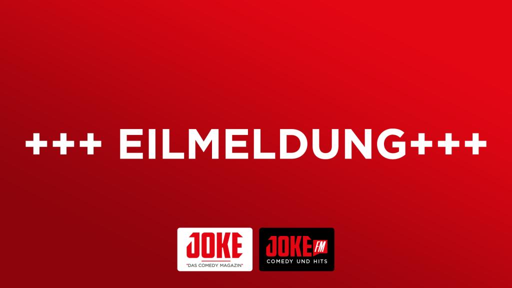 JOKE FM Eilmeldung